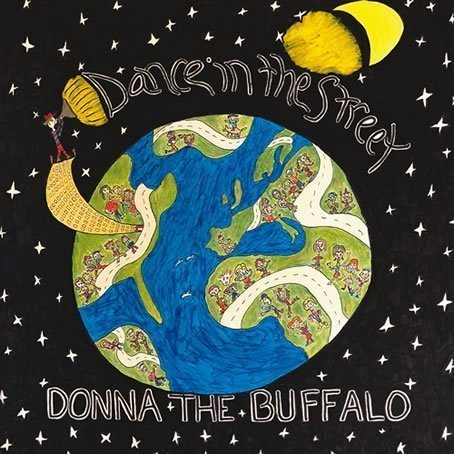 Donna The Buffalo Dance In The Street cover 454x454