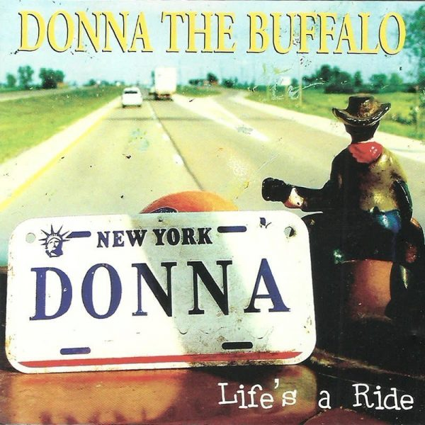 Donna The Buffalo Life's A Ride cover