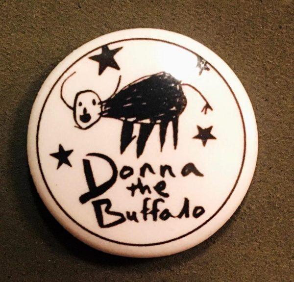 Donna The Buffalo Button