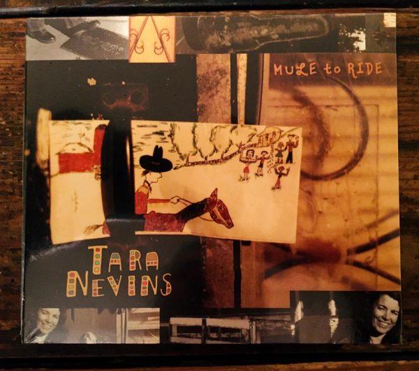 Tara Nevins - Mule To Ride