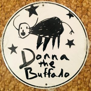 Donna The Buffalo Sign
